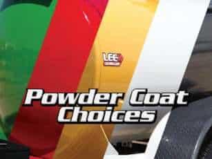 LEE Powder Coating Choices