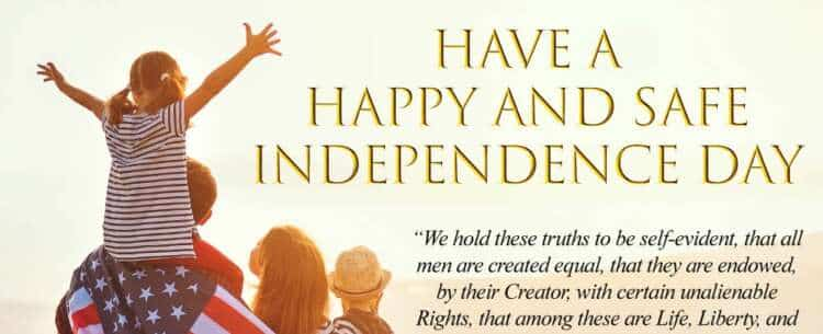 Have a Happy and Safe Independence Day